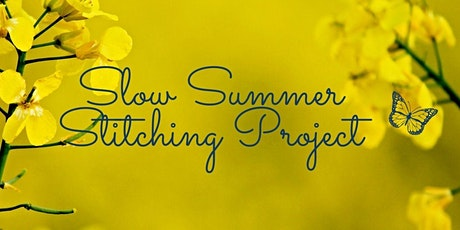 Slow Summer Stitching Project - A conversation in wellbeing tickets