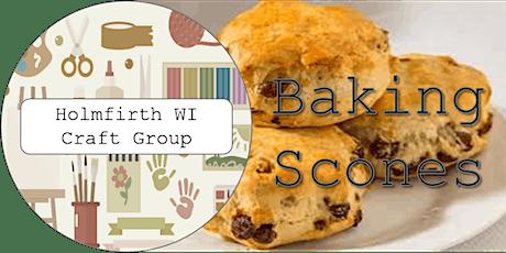 Holmfirth WI: Craft Evening: Baking Scones tickets