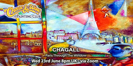 Paint CHAGALL  - 'Paris Through The Window'  - ZOOM Class tickets