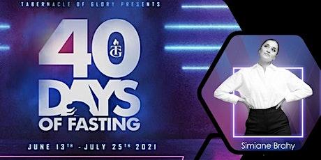 TG Boston 40 Days Fast: Simiane Brahy tickets