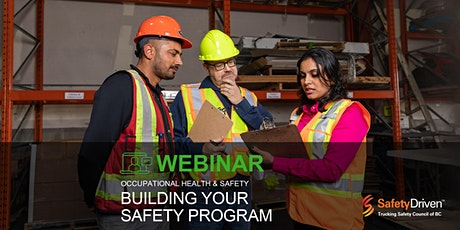 Webinar: OHS - Building Your Safety Program tickets