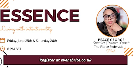 ESSENCE: LIVING WITH INTENTIONALITY tickets