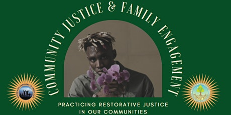 Community Justice & Family Engagement: Practicing RJ in Our Communities tickets