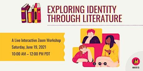 Exploring Identity through Literature tickets
