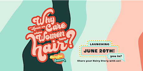 Hairy Girl Summer Launch Day! tickets