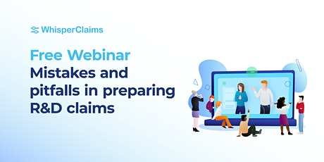 Common mistakes and pitfalls in preparing R&D claims tickets