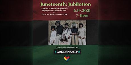 Juneteenth: Jubilation tickets