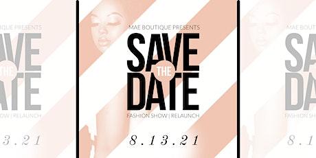 MAE Boutique Fashion Show tickets