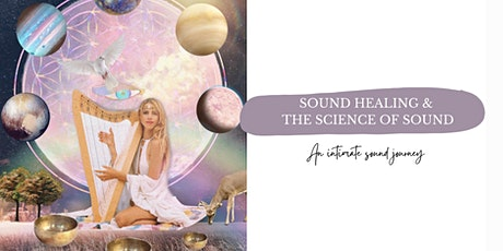 Sound Healing Journey & Science of Sound tickets