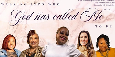Women on the Rise present: Walking into who God has Called me to Be! tickets