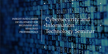 Free Information Technology and Cybersecurity  Seminar tickets