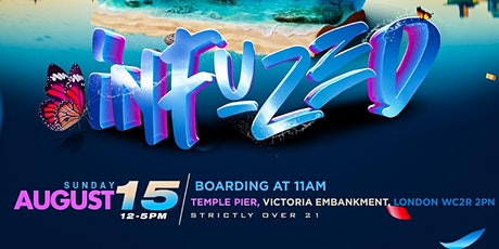 Infuzed 'The Boat Ride' entradas