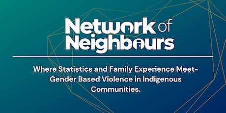 Where Statistics and Family Experience Meet: GBV in Indigenous Communities tickets