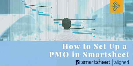 How to Set Up a PMO in Smartsheet tickets