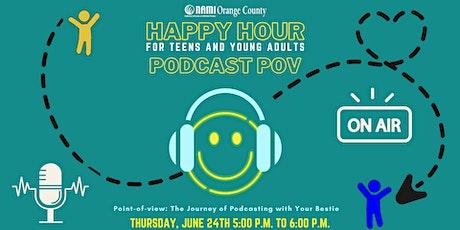NAMI-OC's Happy Hour: Podcast POV tickets