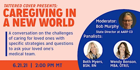 Tattered Cover Presents: Caregiving In A New World tickets