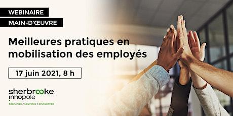 Webinaire | Meilleures pratiques en mobilisation des employés billets