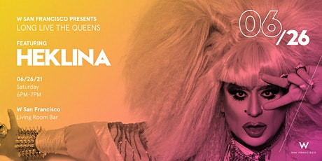 Long Live the Queens at W San Francisco | PRIDE 2021 tickets