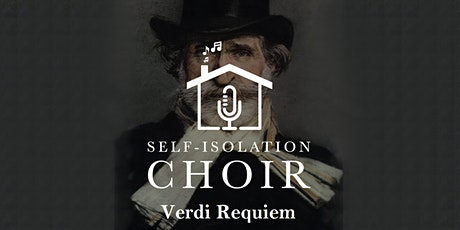 The Self-Isolation Choir presents Verdi's Requiem tickets