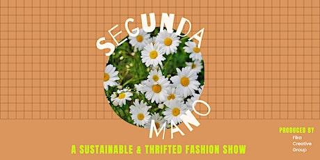 Segunda Mano Thrifted & Sustainable Fashion Show tickets