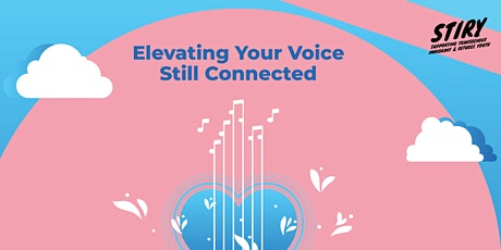 Still Connected: Elevate Your Voice tickets