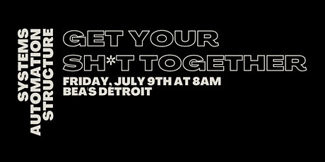 Morning MindFUEL: Get Your Sh*t Together    LEVEL Detroit tickets