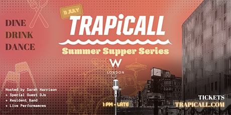 TRAPiCALL Supper Summer Series tickets