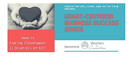 Heart-Centered Business Success tickets
