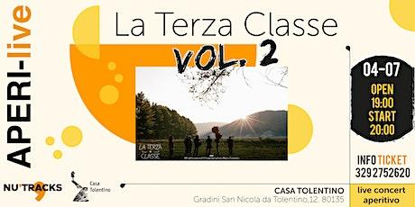 La Terza Classe - AperiLive - VOL. 2 tickets