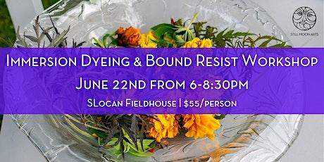 Immersion Dyeing & Bound Resist Workshop tickets