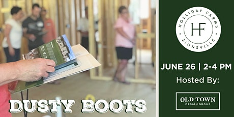 Holliday Farms Dusty Boots tickets