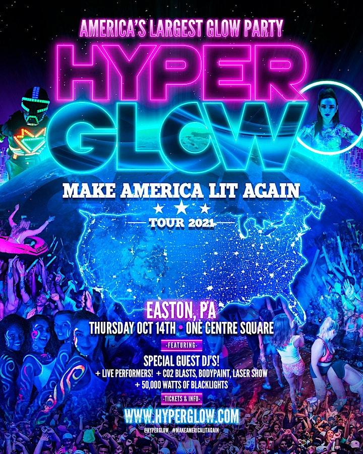 "HYPERGLOW Easton, PA! - ""Make America Lit Again Tour"" image"