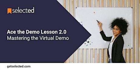 Ace the Demo 2.0: Mastering the Virtual Demo biglietti