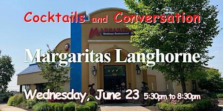 No Cover ~ Singles Happy Hour ~ Margaritas, Bucks County, PA tickets