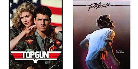 1.) Top Gun (1986) 2.) Footloose tickets