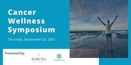 Cancer Wellness Symposium 2021 tickets