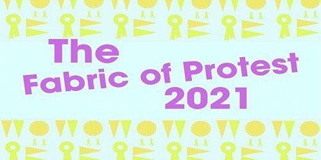 The Fabric of Protest - online tickets