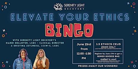 Elevate Your Ethics BINGO tickets