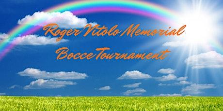 5th Annual* Roger Vitolo Memorial Bocce Tournament tickets