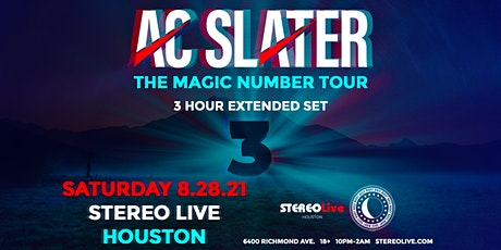 AC Slater - Stereo Live Houston tickets