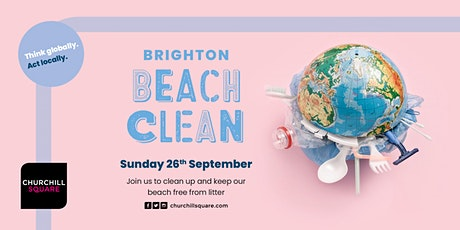 FREE 'Brighton Beach Clean' with Churchill Sq - Sunday 26th September 2021 tickets