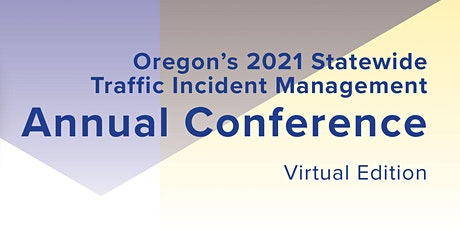 Oregon's 2021 Annual TIM Conference: The Power of Partnerships tickets