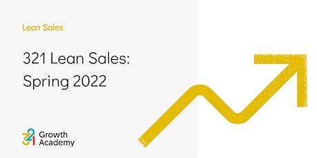 321 Lean Sales: Spring 2022 tickets