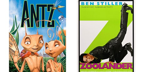 1.) ANTZ2.) Zoolander tickets