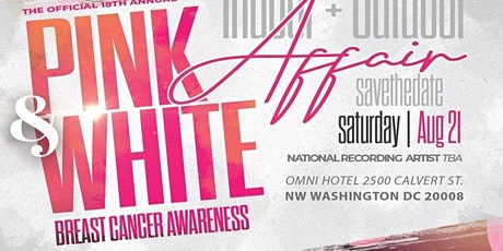 THE 18TH ANNUAL PINK & WHITE BREAST CANCER AWARENESS INDOOR/OUTDOOR AFFAIR tickets