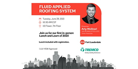 Lunch and Learn   Fluid Applied Roofing System tickets