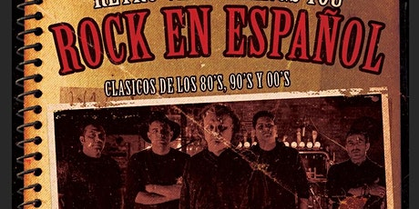 Rock en Español  - Clasicos de los 80's 90's & 00's (Tribute  show) tickets