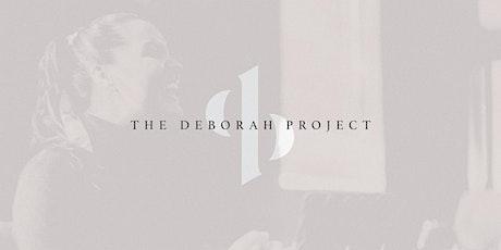 The Deborah Project 2021 tickets