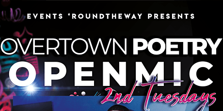 OVERTOWN POETRY Open Mic Dinner Party tickets