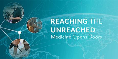 Reaching the Unreached: Medicine Opens Doors tickets